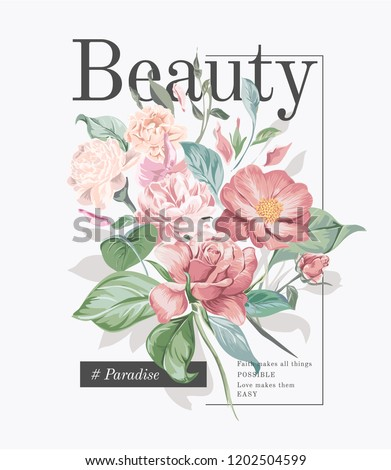 typography slogan with flower bouquet illustration