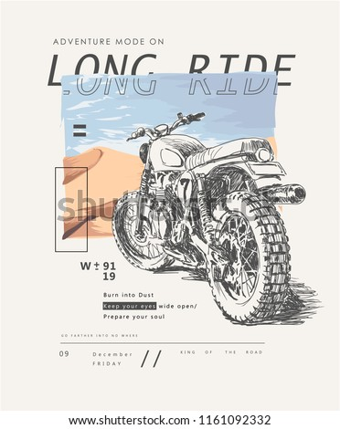 typography slogan with hand drawn motorcycle