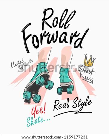 typography slogan with roller skate illustration