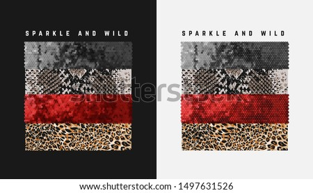 typography slogan with wild animal skins and glitter sequins illustration for fashion print