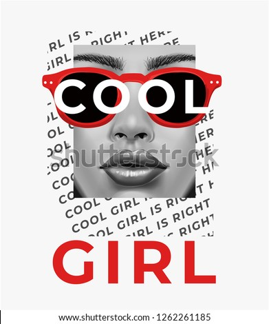 typography slogan with woman face on sunglasses illustration