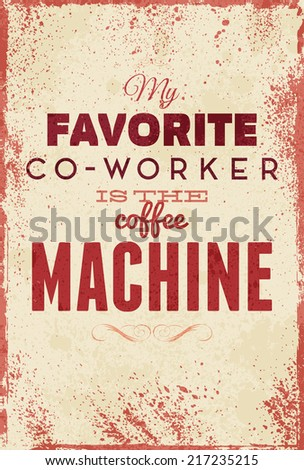Typography vector illustration with grunge effects Can be used as a poster or postcard