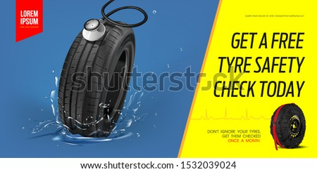 Tyre poster GET A FREE TYRE SAFETY CHECK TODAY.Discount. Black rubber tire. Realistic vector tyre car. Information. Store. Action. Landscape poster, digital banner, flyer, booklet, brochure and web.