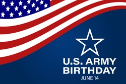 U.S. Army Birthday June 14. Design with american flag and patriotic stars. Poster, card, banner, background design. EPS 10.