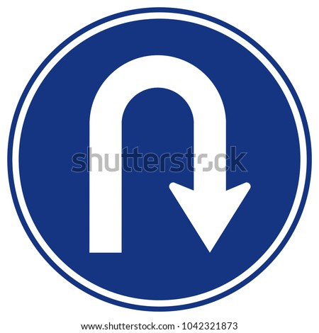 U-Turn Right Traffic Road Sign,Vector Illustration, Isolate On White Background Icon. EPS10