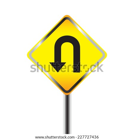 U-Turn road sign. Yellow road sign with turn symbol isolated on white background