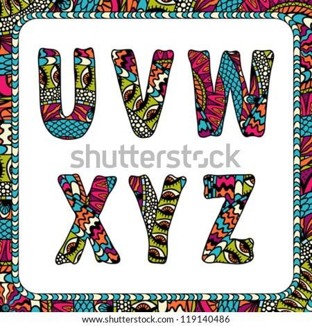 U, V, W, X, Y, Z. Letters of alphabet with ethnic motifs.