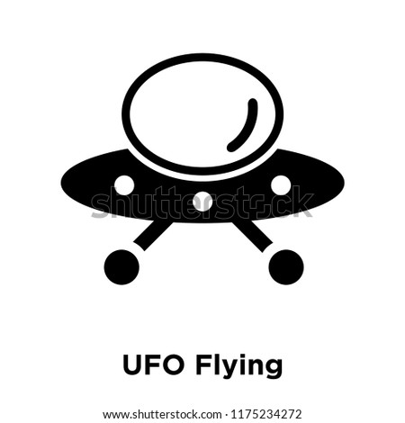 UFO Flying icon vector isolated on white background, logo concept of UFO Flying sign on transparent background, filled black symbol