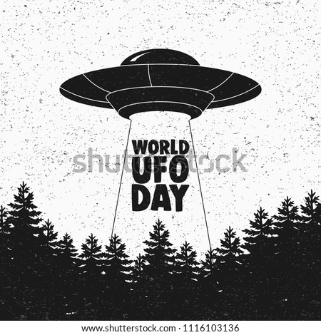 Ufo flying spaceship. World UFO Day. Flying saucer. Vector