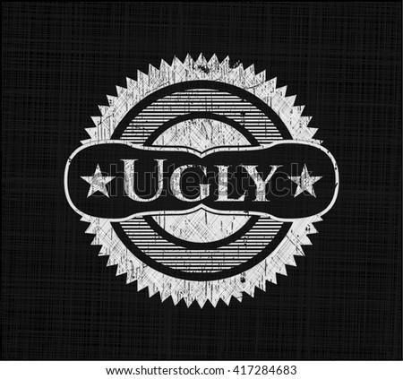 Ugly chalk emblem, retro style, chalk or chalkboard texture