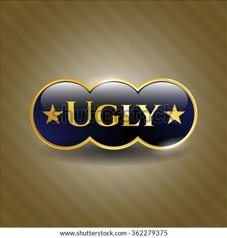 Ugly shiny badge