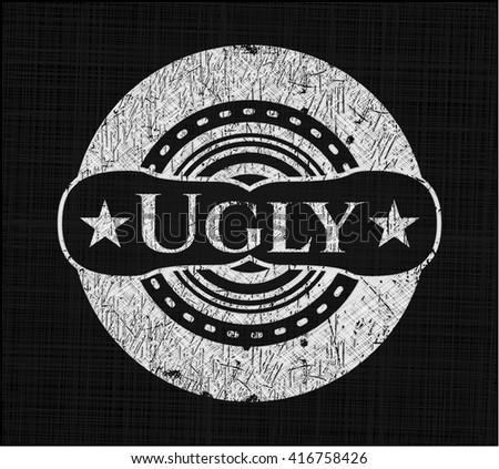 Ugly written on a blackboard