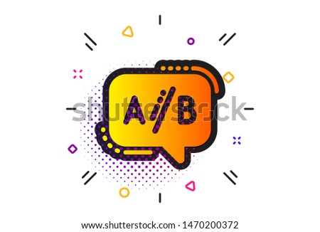 Ui test chat bubble sign. Halftone circles pattern. Ab testing icon. Classic flat ab testing icon. Vector