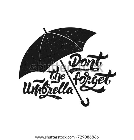 Umbrella icon. Don't forget the umbrella . Umbrella with lettering with grange