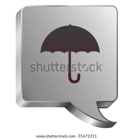 Umbrella or protection icon on stainless steel modern industrial voice bubble icon suitable for use as a website accent, on promotional materials, or in advertisements.