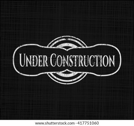 Under Construction chalkboard emblem