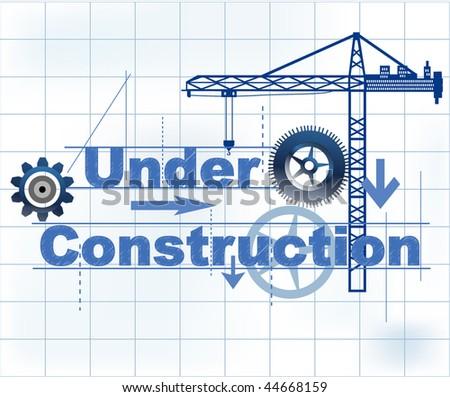 Under construction - crane gears words