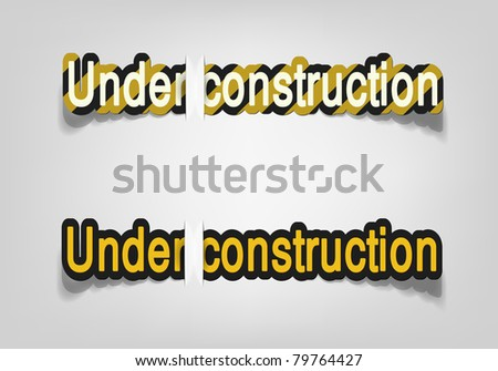 Under construction; realistic cut, takes the background color