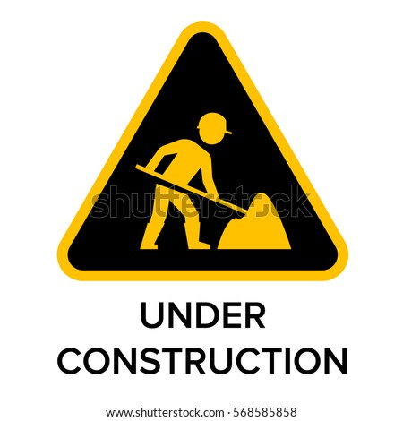 under construction sign with