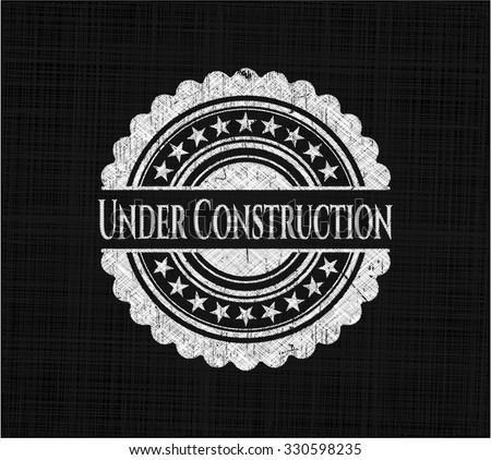 Under Construction with chalkboard texture