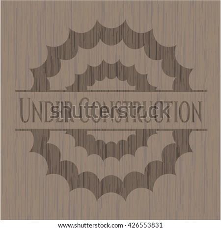 Under Construction wood icon or emblem