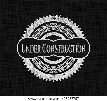 Under Construction written on a blackboard