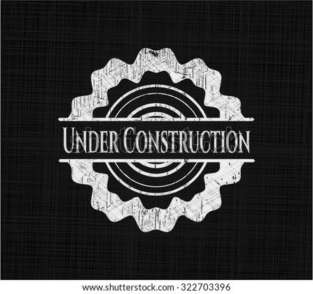 Under Construction written on a chalkboard