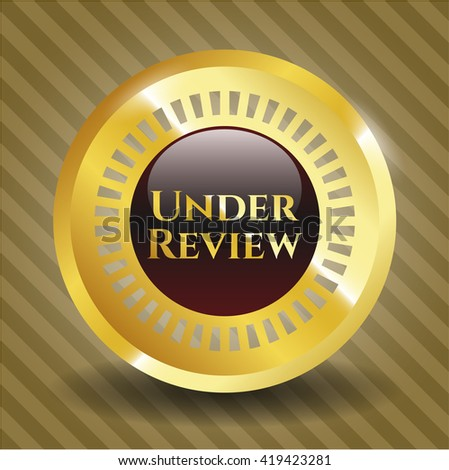 Under Review gold badge