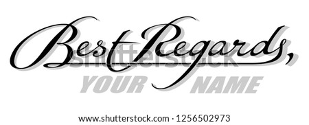 Underscore handwritten text Best Regards with shadow. Hand drawn calligraphy lettering with copy space Photo stock ©