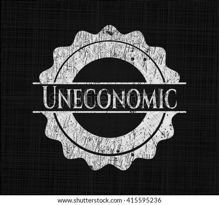 Uneconomic chalkboard emblem written on a blackboard