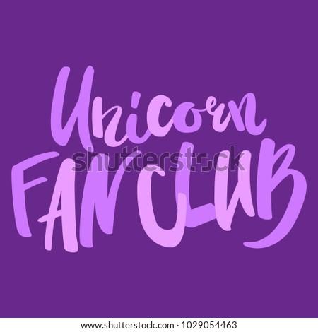 unicorn fan club lettering #1029054463