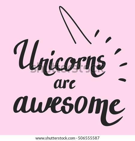unicorns are awesome vector