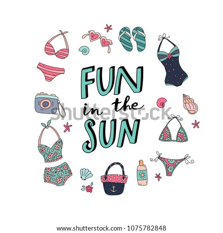 Unique hand drawn lettering: Fun in the sun. Vector summer elements for greeting card, invitation, poster, T-shirt design.