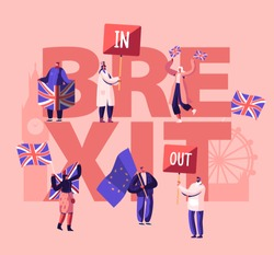 United Kingdom Politics Concept. People with Britain and European Union Flags. Brexit and Anti Brexit Supporters on Demonstration Poster, Banner, Flyer, Brochure. Cartoon Flat Vector Illustration
