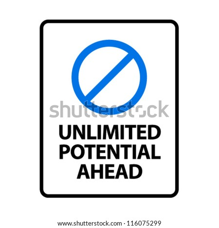 Unlimited Potential Ahead. An office/business sign formatted to fit an A4 or Letter page.