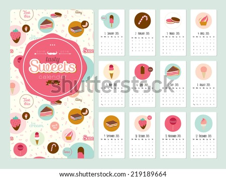 Unusual calendar for 2015 with cartoon backing tasty sweets. Vector illustration in cute style. Vintage collection. Can be used like happy birthday cards. Good organizer and schedule.