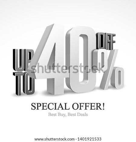 Up To 40% Off Special Offer Silver 3D Digits Banner, Template Forty Percent. Sale, Discount. Grayscale, Metal, Gray, Glossy Numbers. Illustration Isolated On White Background. Ready For Your Design.