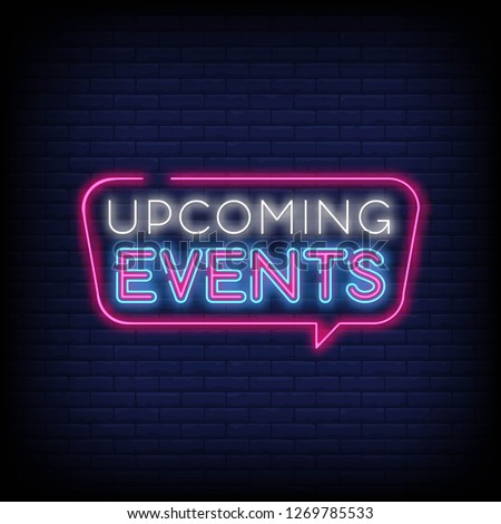Upcoming Events neon signs vector with Brick Wall Background.Upcoming Events design template neon sign, light banner, neon signboard, nightly bright advertising, light inscription. Vector illustration