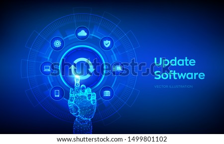 Update Software. Upgrade Software version concept on virtual screen. Computer program upgrade business technology internet concept. Robotic hand touching digital interface. Vector illustration.
