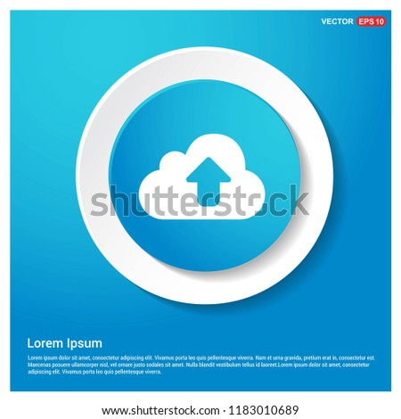Upload Icon Abstract Blue Web Sticker Button - Free vector icon