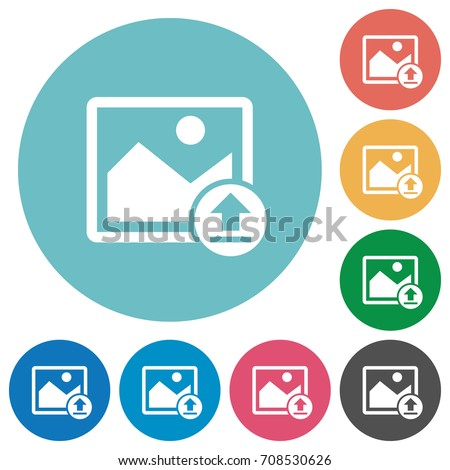 Upload image flat white icons on round color backgrounds