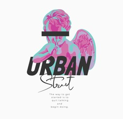 urban street slogan with baby angel sculpture graphic illustration