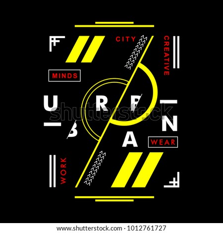 urban typography t shirt graphic design, vector illustration artistic concept,urban culture for young generation fashion style