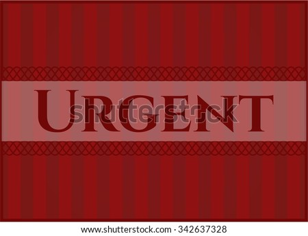 Urgent poster or card