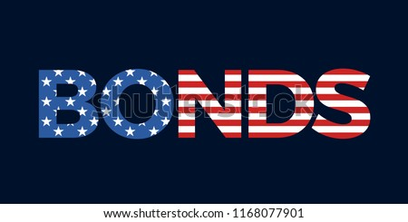 US bonds and treasuries - Financing the loan of the United States of America. Financial creditor of USA. Economics of national indebtedness, investments with interests. Vector illustration