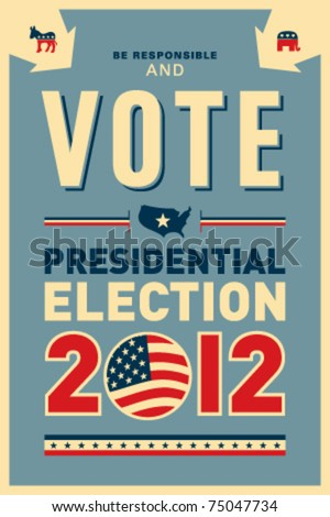 US presidential 2012 election poster