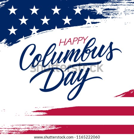 USA Columbus Day greeting card with brush stroke background in United States national flag colors and hand lettering text Happy Columbus Day. Vector illustration. - Shutterstock ID 1165222060