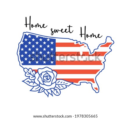 USA map in national flag colors. Patriotic vector illustration with quote: Home sweet home. American independence day print. Holiday card for 4th of july. Stock photo ©