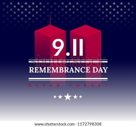 USA Never Forget September 11, 2001. Vector conceptual illustration for Patriot Day USA poster or banner. Dark background, red, blue colors
