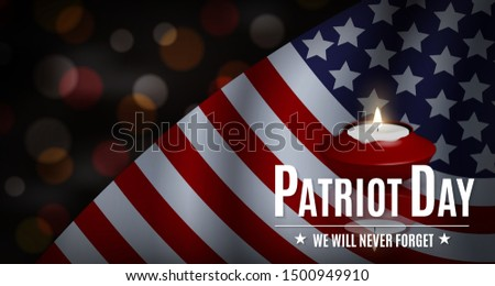 USA Patriot Day illustration. patriotic template for greeting card, flyer, poster, banner. American flag, candle, holiday message, lights. We will never forget the Victims of 9.11 Terrorist Attacks.